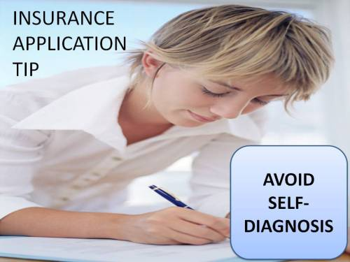 Insurance Application Tip