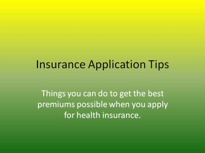 Insurance Application Tips