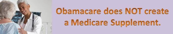 Medicare Supplement in Obamacare